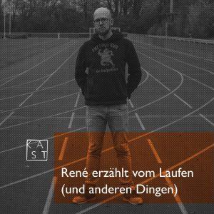 """Artwork der Podcastfolge """"René erzählt vom Laufen (und anderen Dingen)"""""""